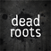 Dead Roots Comic Anthology